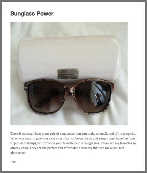 "A great pair of sunglasses ""can make an outfit and lift your spirits,"" Zoe writes."
