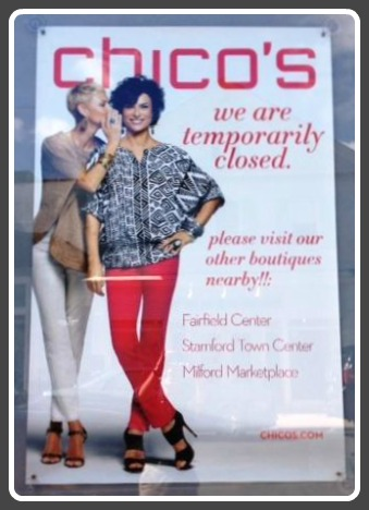 "The sign says, ""We are temporarily closed. Please visit our other boutiques nearby!!"" They're in Fairfield, Stamford and Milford."