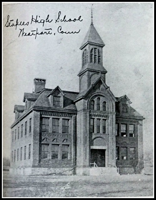 The original Staples High School on Riverside Avenue ...