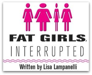Fat Girls Interrupted