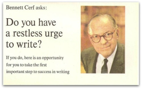 Random House founder Bennett Cerf, in a famous ad for his famous school.