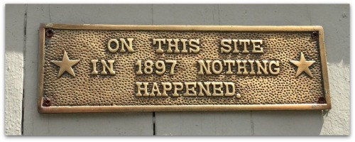 A humorous plaque on the side of Linda and Ken Smith's house.